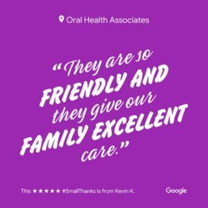 """Dentist review for Green Bay dentists, Oral Health Associates, reading """"They are so friendly and they give our family excellent care."""""""